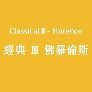 ClassicalⅢ- Florence